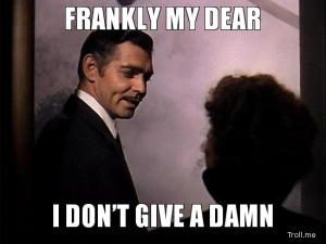 frankly-my-dear-i-dont-give-a-damn